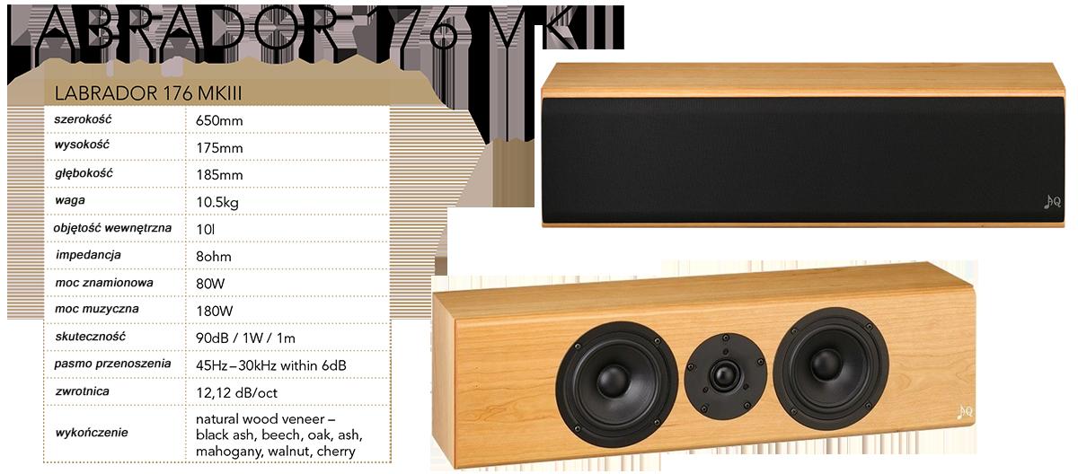 """AQ LABRADOR 176 MKIII Dobre kino domowe nie może obejść się bez dobrego centrum, a takim jest Labrador 176 - dwudrożna kolumna typu bass reflex i rozmieszczeniem głośników w układzie D'Appolito. Dzięki tej koncepcji Labrador 176 posiada doskonałe właściwości kierunkowe i jest łatwa do uzyskania równowaga do idealnego przestrzennego kina domowego. Para mid-wooferów kolumny Scan-Speak w odlewanych koszach aluminiowych z membraną z włókna szklanego i w wysokiej częstotliwości, dopełnia doskonałym wysokotonowym Vifa 1"""" z tekstylną wkładką i ferrofluidem w obwodzie magnetycznym. Głośniki są wbudowane w podwójnej kanapkowej obudowie, co zapewnia doskonałą sztywność. Zwrotnica drugiego rzędu oraz przewody elementów, lutowane są bezpośrednio ze sobą za pomocą metody D2D, tak samo jak kable do zacisków. Dzięki małej głębokości, łatwy jest montaż głośnika centralnego Labrador 176 na ścianie przy płaskim ekranie. Koncepcja i dźwięk pozwolą myśleć jak o pełnoprawnej kolumnie, która może całkowicie poradzić sobie z przeniesieniem całej gamy dźwięków, a w przenoszeniu mowy zapewnia zdumiewającą dokładność. Z kolumną Labrador 176, filmowe dialogi będą tak realistyczne, jak gdyby aktorzy przenieśli się do Twojego salonu."""